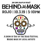 Behind the Mask: The masks of Dia de los Muertos No. 17