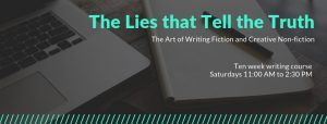 The Lies that Tell the Truth: Writing Workshop