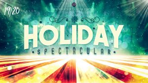 Holiday Spectacular 2019