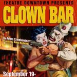 Clown Bar at Theatre Downtown