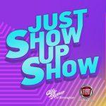 103.7Q Presents Just Show UP