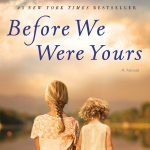 Second Thursday Fiction Book Group: Before We Were Yours