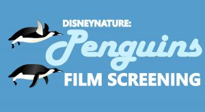 Disneynature: Penguins Film Screening
