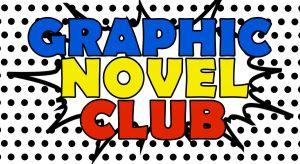 Graphic Novel Club