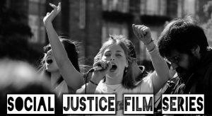 Social Justice Film Series
