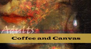 Coffee & Canvas for Adults