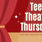 Teen Theatre Thursdays