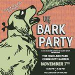 Inaugural Bark Party Celebrating Highland Park Community Garden