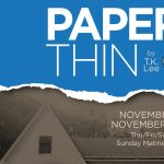 """PAPER THIN"" (Written In The South - #4, in the series)"