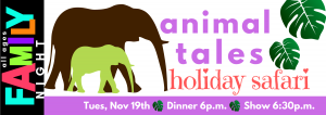 "Family Night Animal Tales ""Holiday Safari"""