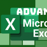 Advanced Microsoft Excel: Pivot Tables and Dashboards