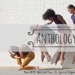 Sanspointe Dance Company presents: Anthology, a collection of dance works.