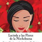 """Opera Birmingham presents """"Lucinda y las Flores de la Nochebuena"""""""