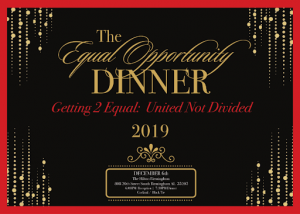 The Equal Opportunity Dinner Getting 2 Equal: United Not Divided