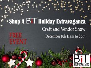 Shop A BIT Holiday Extravaganza