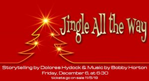 Jingle All the Way with Storyteller Dolores Hydock & the Music of Bobby Horton