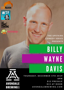 The Upstairs Comedy Series Presents: Billy Wayne D...