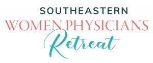 Southeastern Women Physicians Retreat