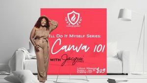 Canva 101 - I'll Do It Myself Series