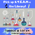 Pick Up S.T.E.A.M. @ the Library