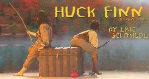 Huck Finn: A Trunk Show