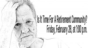 Is It Time For A Retirement Community?