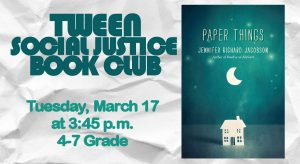 Tween Social Justice Book Club: Paper Things by Je...