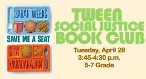 Tween Social Justice Book Club: Save Me a Seat