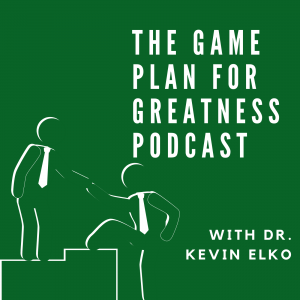 The Game Plan for Greatness