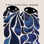 Author Heather Christle Presents THE CRYING BOOK