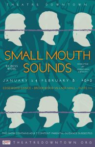Theatre Downtown's Small Mouth Sounds