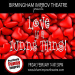 "Positively Funny Improv presents ""Love is a Funny Thing!"""