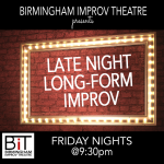 "The BIT presents ""Friday Night Long Form!"""