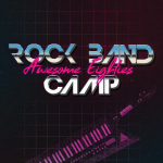 Mason Music Rock Band Camp: The Awesome 80s