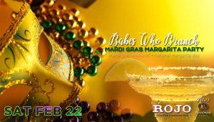 Babes Who Brunch ✯ Mardi Gras Margarita Party