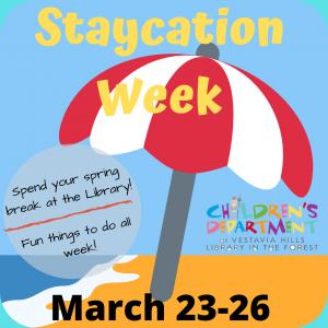 Staycation Week!