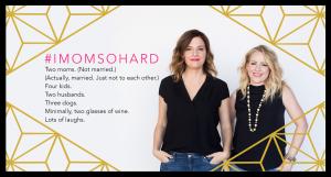 Canceled-#IMOMSOHARD: Mom's Night Out Round 2