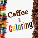 Coffee and Coloring