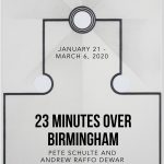 23 Minutes Over Birmingham: Pete Schulte and Andrew Raffo Dewar
