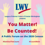 You Matter! Be Counted! A Forum on the 2020 Census - NOW A TELECONFERENCE