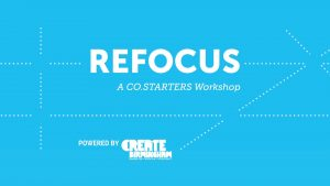 Refocus Workshop - Powered by Create Birmingham