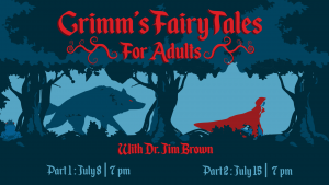 Grimms' Fairy Tales for Adults: Part I