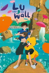 Anime Discussion Club: Lu Over the Wall