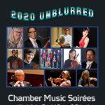 2020 UNBLURRED: Chamber Music Soirées with Violinist Daniel Szasz & Friends