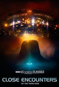 TCM Big Screen Classics Presents: Close Encounters...
