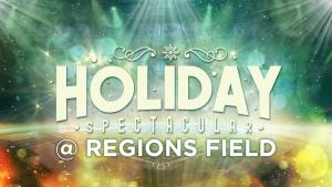 Holiday Spectacular @ Regions Field