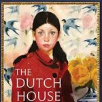 First Thursday Fiction Book Group: The Dutch House