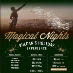 Magical Nights: Vulcan's Holiday Experience