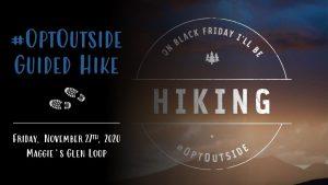 Black Friday #OptOutside Hike 2020