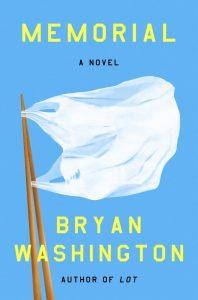 NEW & NOTABLE BOOK CLUB: Memorial by Bryan Washington
